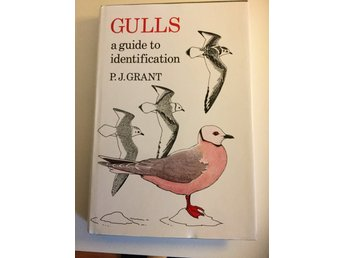 "Inbunden Bok ""GULLS a guide to identification""; P.J. Grant"