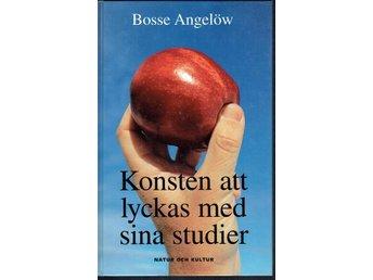 Konsten att lyckas med sina studier - Bosse Angelöw - Tungelsta - Konsten att lyckas med sina studier - Bosse Angelöw - Tungelsta