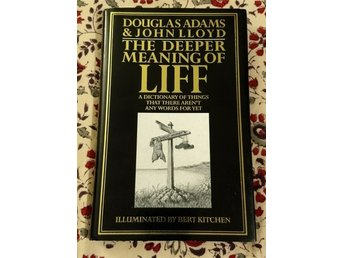 The deeper meaning of Liff. Douglas Adams, John Lloyd