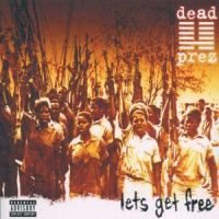 Dead Prez: Let's get free 2000 (CD)