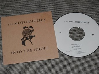 The Motorhomes - Into the Night CD Singel (Pappfodral)