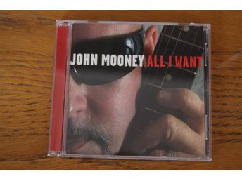 John Mooney -  All I Want