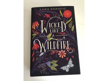 WICKED LIKE A WILDFIRE- Lana Popovic