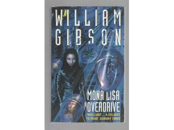 William Gibson - Mona Lisa overdrive - Engelska
