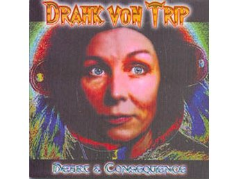 DRAHK VON TRIP - Heart & Consequence - CD NY - FRI FRAKT