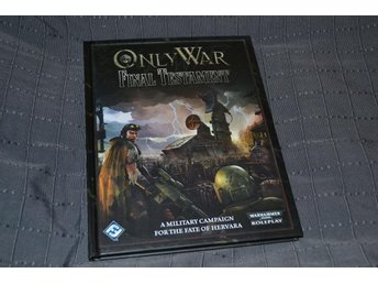 Only War Final Testament (WH 40K Rollspel RPG) Bok Ny Se Hit!