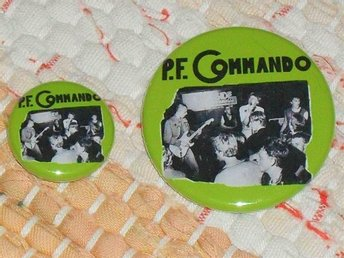 PF COMMANDO - TVÅ ST Badge / Pin / Knapp (Punk, KBD, 77, Bössa,)