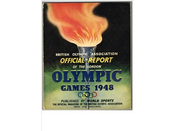 OFFICIAL REPORT OF THE OLYMPIC GAMES 1948 British Olympic Association - Sävedalen - OFFICIAL REPORT OF THE OLYMPIC GAMES 1948 British Olympic Association - Sävedalen