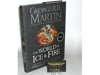 The world of ice and fire : the untold history of Westeros and the game of thron