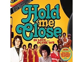 Hold Me Close / In The 70's (Digi) (3 CD)