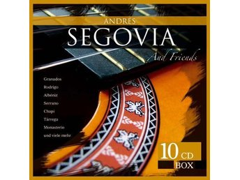 Andrés Segovia - Andrés Segovia And Friends (10xCD, Comp)