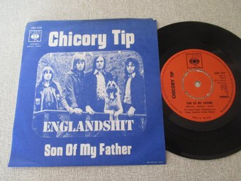 "Chicory Tip ""Son Of My Father/Pride Comes Before A Fall"""