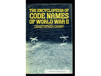 The Encyclopedia of Code Names of World War II (C. Chant)