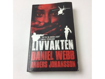 Bok, Livvakten, Daniel Webb, Pocket, ISBN: 9789174611502, 2013
