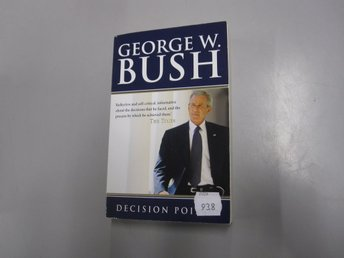 Decision points - George W. Bush