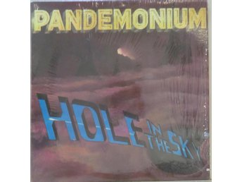 Pandemonium-Hole in the sky / USA pressad LP med insert