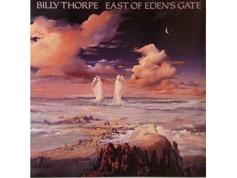 Billy Thorpe East Of Eden's Gate