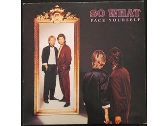 SO WHAT - Face Yourself