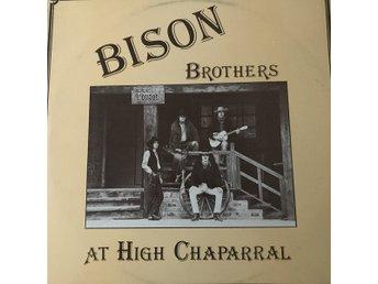 Bison Brothers at High Chaparral - Orsa - Bison Brothers at High Chaparral - Orsa