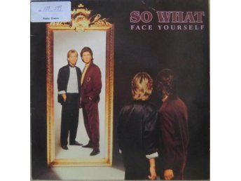 So What-Face yourself / LP