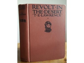 Antik bok: Revolt in the desert av Lawrence, T. E.