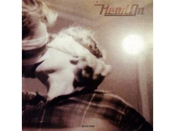 Head On - Blind Kiss - LP NY - FRI FRAKT