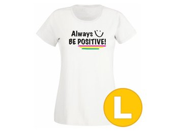T-shirt Always Be Positive  Vit Dam tshirt L