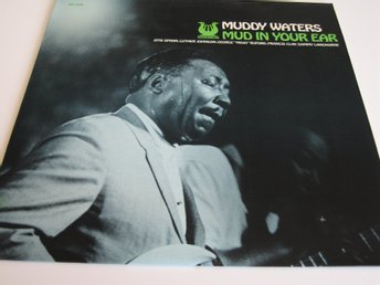 MUDDY WATERS - MUD IN YOUR EAR - LP