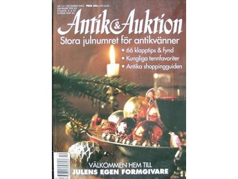 Antik&Auktion 2003/12.Kakelugnsskåp.C.R.Mackintosh.Ulla Forsell.Spel.Tenn.Böck