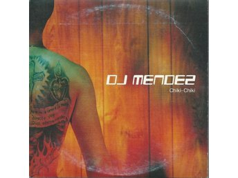 DJ MENDEZ - CHIKI-CHIKI (CD MAXI/SINGLE )
