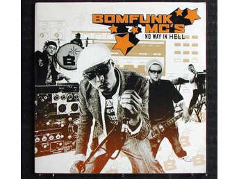BOMFUNK MC'S - NO WAY IN HELL