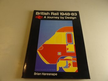 British Rail 1948-83 - A journey by design