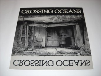 CROSSING OCEANS - S/T  LP