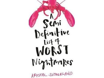 A Semi Definitive List Of Worst Nightmares (Bok)