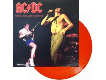 Ac/dc -Florida Aint A Bad Place To Be lp red vinyl ltd 350 c