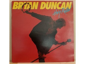 LP. BRYAN DUNCAN - HOLY ROLLIN`. UK.