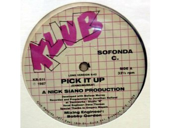 Sofonda C.-Pick It Up (3 versioner) / USA pressad 12""