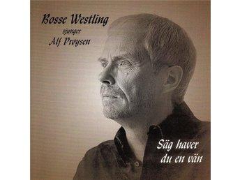 CD Bosse Westling sjunger Alf Pröysen, Prøysen, visor - Köping - CD Bosse Westling sjunger Alf Pröysen, Prøysen, visor - Köping