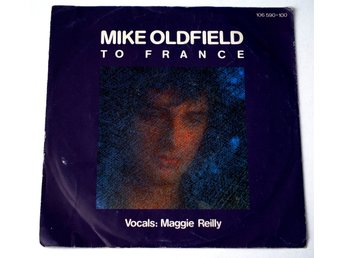 "Mike Oldfield Maggie Reilly / To France 7"" 1984 Virgin"