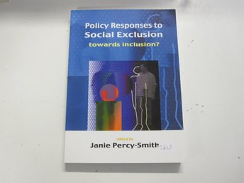 Policy responses to social exclusion - Janie Percy-Smith