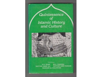 Quintessence of Islamic History and Culture.