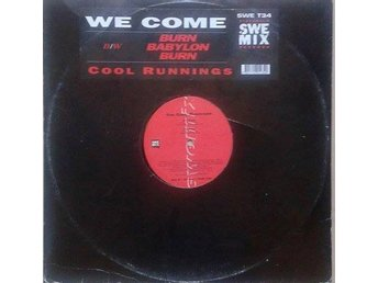 "The Cool Runnings title* We Come / Burn Babylon Burn* House, Reggae 12"" SWE"