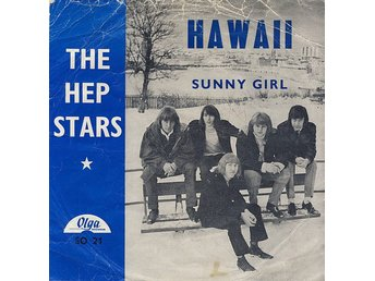 "The Hep Stars - Hawaii / Sunny Girl (7"", Single)"