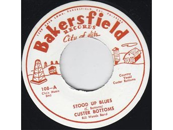 Vinyl Singel  Custer Bottoms-Stood Up Blues