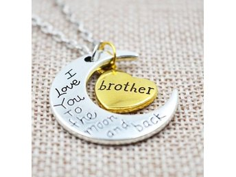 Nytt Halsband Måne & Hjärta med Text - Brother - I Love You to the Moon and Back