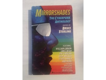 Bok Bruce Sterling - Mirrorshades - The Cyberpunk Anthology