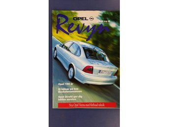 Opel Revyn nr 1 1999: Presentation av nya Vectra, Opel 100 år. - Uppsala - Opel Revyn nr 1 1999: Presentation av nya Vectra, Opel 100 år. - Uppsala