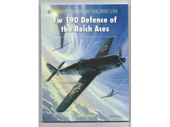FW 190 Defence Of The Reich Aces - John Weal - Pocket Engelska