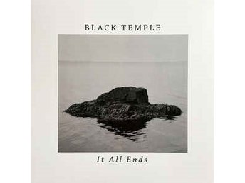 Black Temple - It All Ends - LP