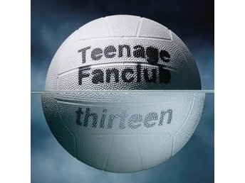 "Teenage Fanclub: Thirteen (Rem) (Vinyl LP + Vinyl 7"" + Download)"